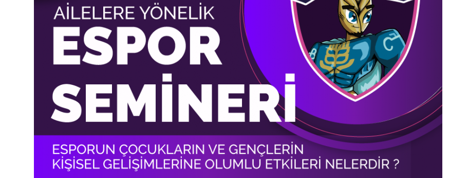 Başakşehir Belediyesi Espor'dan Ailelere Yönelik Espor Semineri